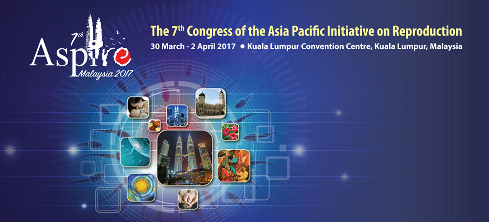 Asia Pacific Reproduction Congress | ASPIRE 2017, Malaysia